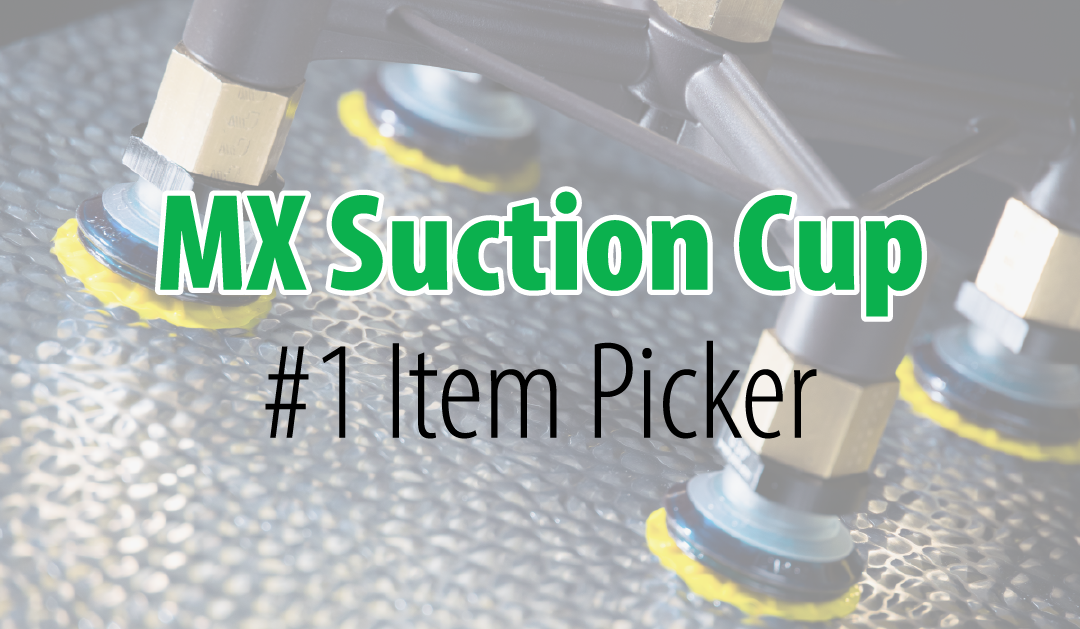 MX Suction cup – also known as the #1 Item Picker