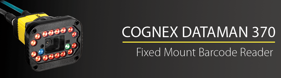 Cognex DataMan 370: Fixed-mount barcode reader for the broadest range of applications.