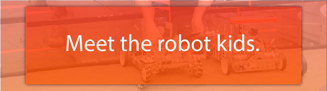 Meet the robot kids.